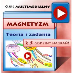 MAGNETYZM dla Studentów - multimedialny kurs