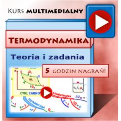TERMODYNAMIKA dla Studentów - kurs multimedialny