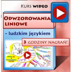 ODWZOROWANIA LINIOWE LUDZKIM JĘZYKIEM - kurs wideo