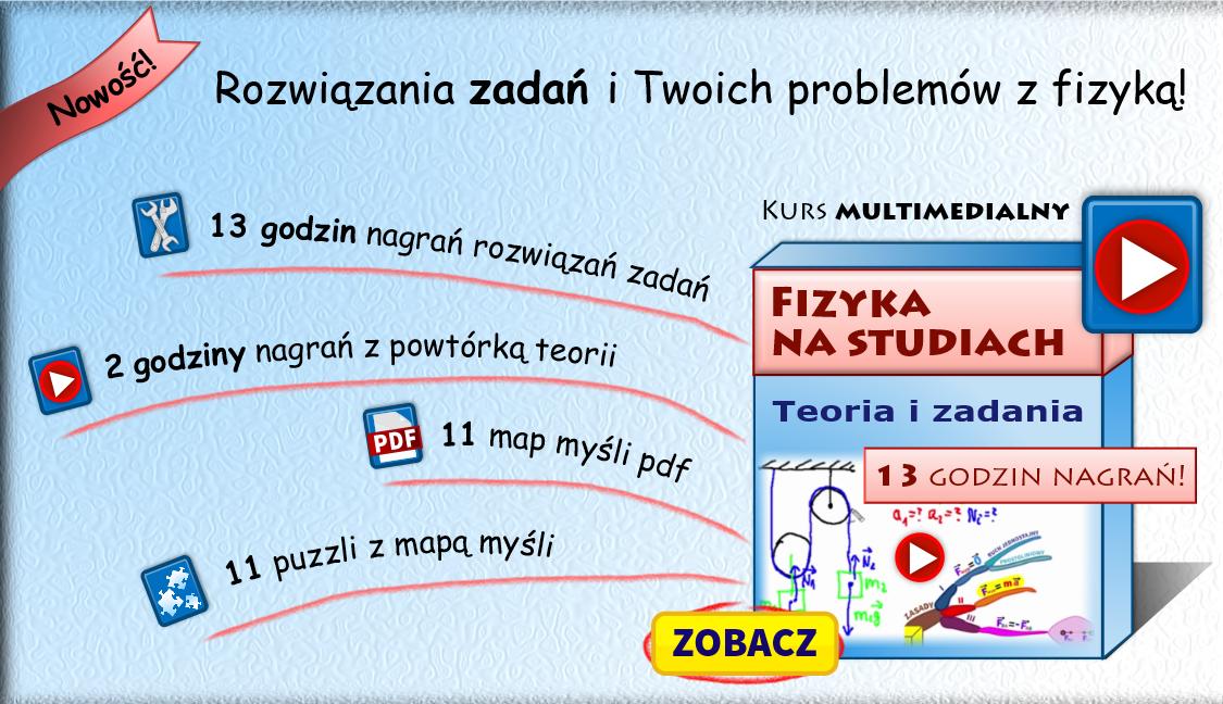 .Fizyka na studiach - kurs multimedialny